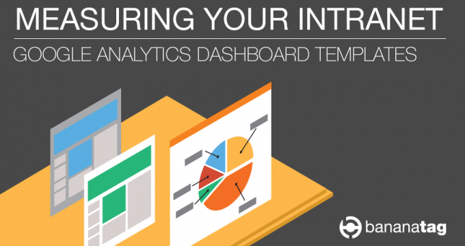 Measure Intranet with Bananatag and Google Analytics Webinar