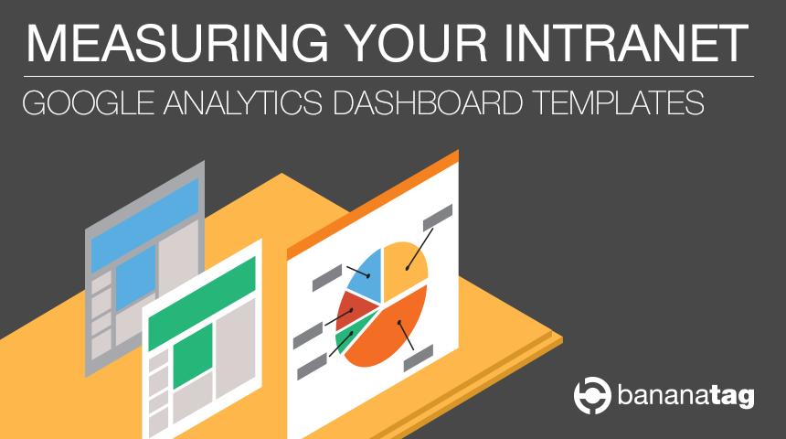 Measure Intranet with Bananatag and Google Analytics Webinar