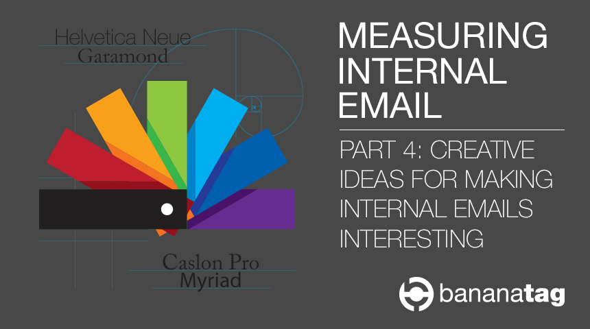 The Ultimate Internal Email Guide: Creative Ideas from Bananatag