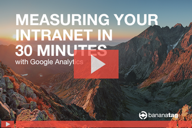 Measure your intranet in 30 minutes with Google Anlalytics