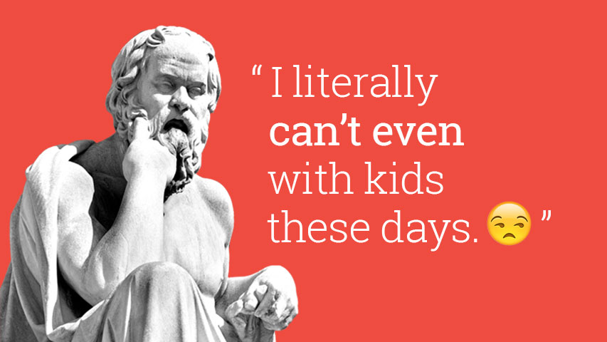 Socrates quote about young generation- millennials
